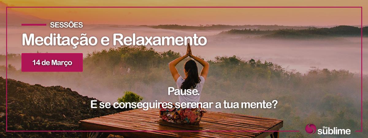 Sessão de Meditação e Relaxamento | 14 março 2018